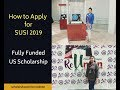 How to Apply for SUSI 2019 - SUSI Exchange Program Application Process - US Scholarship