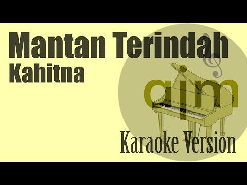 Kahitna - Mantan Terindah Karaoke Version | Ayjeeme Karaoke