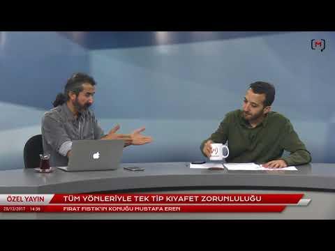 Tüm yönleriyle tek tip kıyafet zorunluluğu Konuk: Mustafa Eren