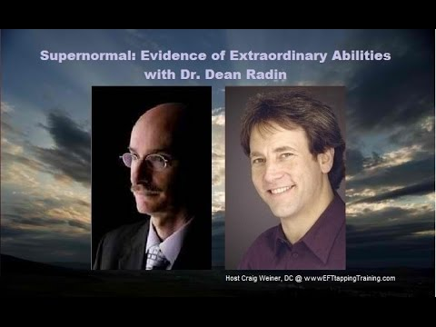 Supernormal: Evidence of Extraordinary Abilities with Dr. Dean Radin