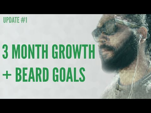 3 Months of Beard Growth + Future Beard Goals | Beard Update #1