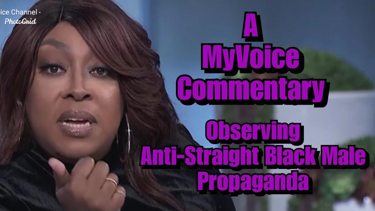 Anti-Straight Black Male Propaganda