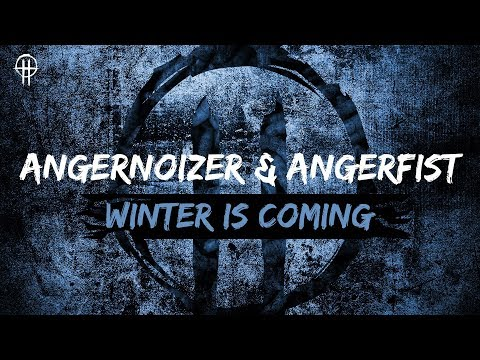 Angernoizer & Angerfist - Winter Is Coming