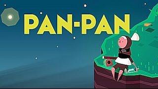 Pan-Pan - Part 1 Let
