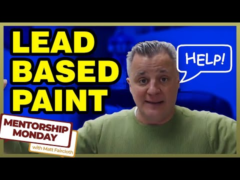 What to do about Properties that have Lead Based Paint MM - 075 with Matt Faircloth
