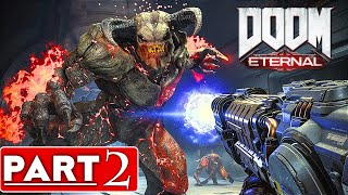 DOOM ETERNAL Gameplay Walkthrough Part 2 [4K 60FPS PC] - No Commentary