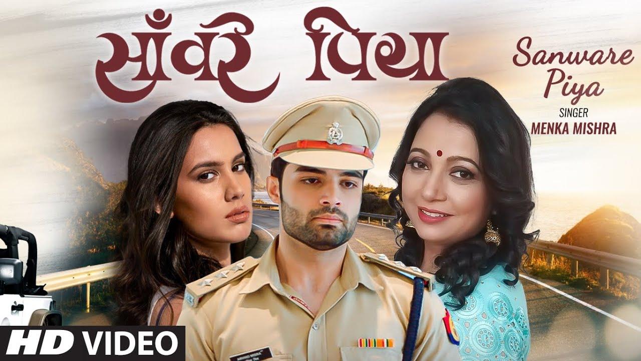 Sanware Piya Latest Hindi Video Song Menka Mishra Feat. Nitin Sharma, Kritya Relli | New Video Song