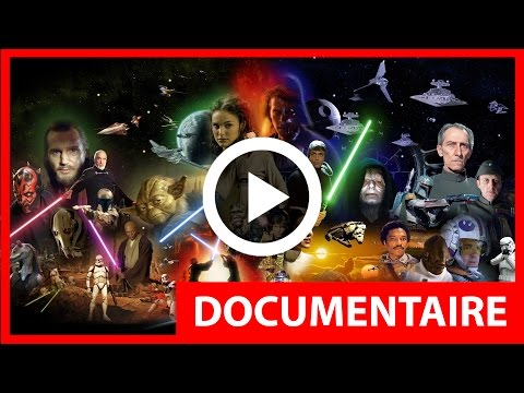 DOCUMENTAIRE - Star Wars / Les origines de la saga ( HD - VF )