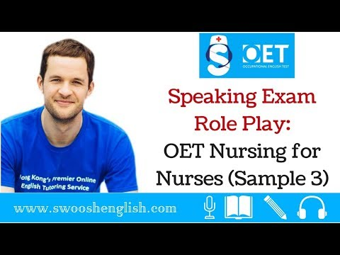 Speaking Exam Role Play: OET Nursing for Nurses (Sample 3)