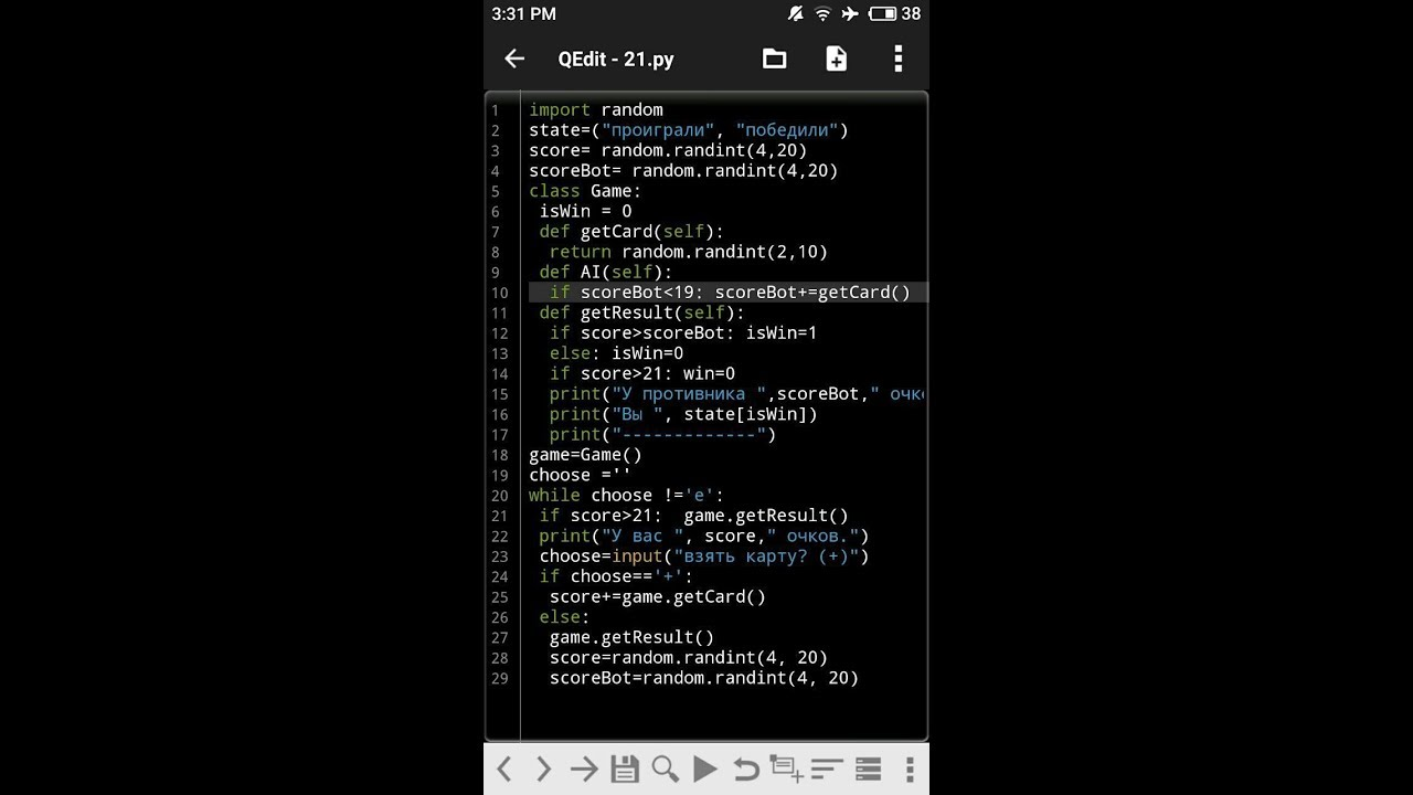 Blackjack on android (QPython) 29 lines of code