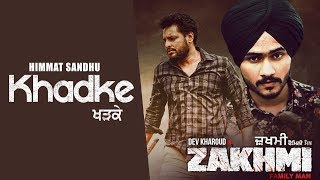 Khadke (Zakhmi) (Himmat Sandhu) Mp3 Song Download