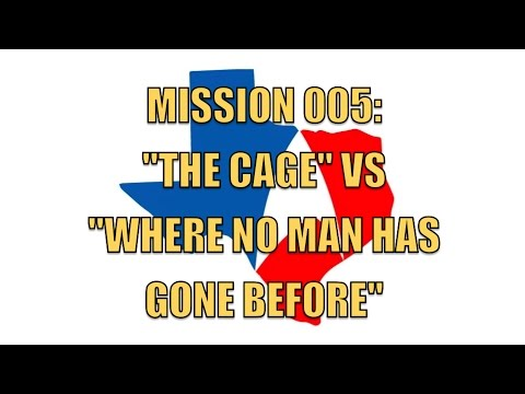 "Mission 005: ""The Cage"" VS ""Where No Man Has Gone Before""-Star Trek Number Ones Pt. 1"