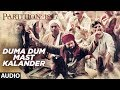 Download Duma Dum Mast Kalander Full Audio Song | Partition 1947 | Huma Qureshi, Om Puri MP3 song and Music Video