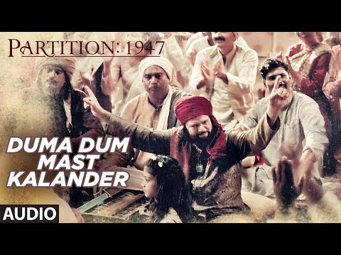 Duma Dum Mast Kalander Full Audio Song   Partition 1947   Huma Qureshi, Om Puri