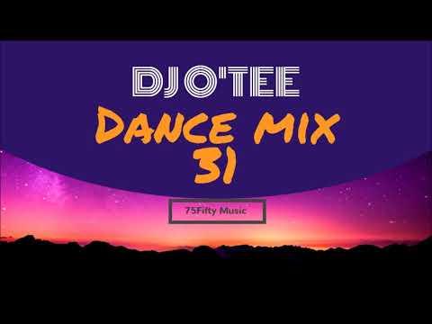 DJ O'TEE   Dance Mix 31