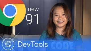 Chrome 91 - What's New in DevTools