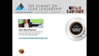 Lean Leadership Boot Camp – Lean Leadership Insights with Sam MacPherson
