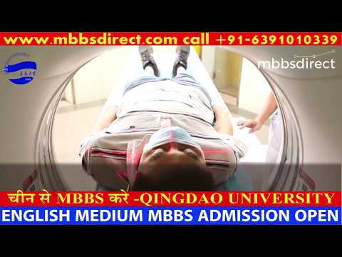MBBS in China 青岛大学 Qingdao University ,CHINA +91-6391010339 Toll Free