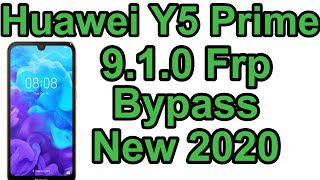 Huawei Y5 Prime 9.1.0 Frp/Google lock Bypass Without Pc 2020 | Huawei Frp New Method 2020 1000% Work