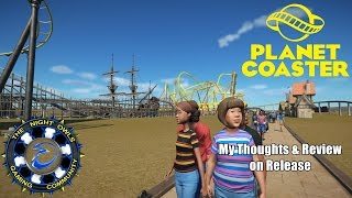Planet Coaster Releases: My Thoughts & Review on the Release