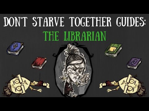 Don't Starve Together Character Guide: Wickerbottom