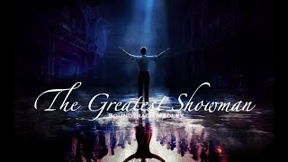 The Greatest Showman | Soundtrack Medley
