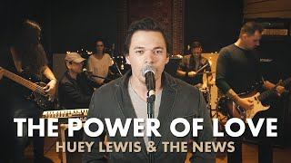 The Power of Love - Huey Lewis & the News (Walkman cover)
