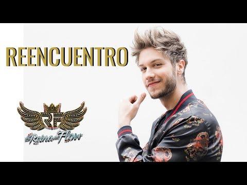 Reencuentro - Erick Y Yeimy (David Botero Y Gelo Arango) La Reina Del Flow 🎶 Canción Oficial - Letra