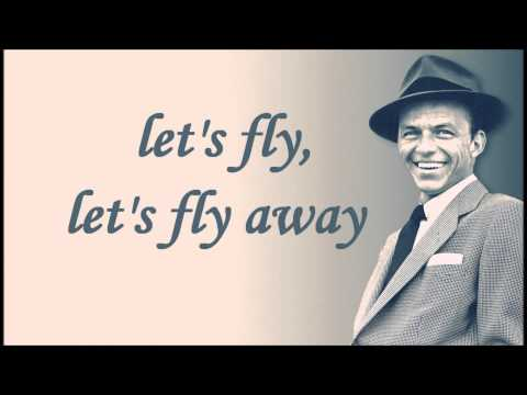 Frank Sinatra  Come Fly With Me  Lyrics