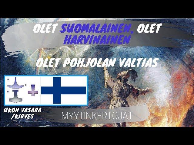 Olet suomalainen, olet harvinainen, olet Pohjolan valtias