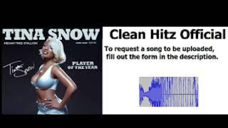 Megan Thee Stallion - Neva (Clean Radio Edit) [Tina Snow]