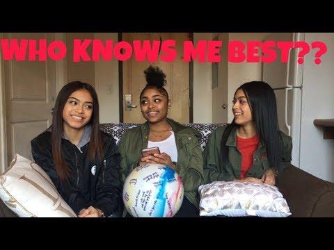 WHO KNOWS ME BEST? W/ BESTIES