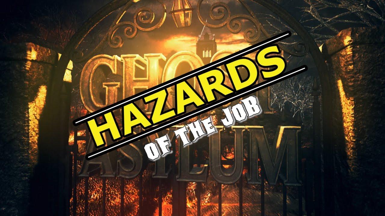 Download Hazards of the Job | Ghost Asylum