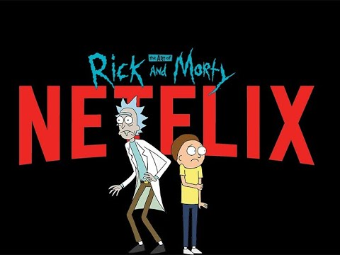 HOW TO WATCH RICK AND MORTY ON NETFLIX YOUR WELCOME