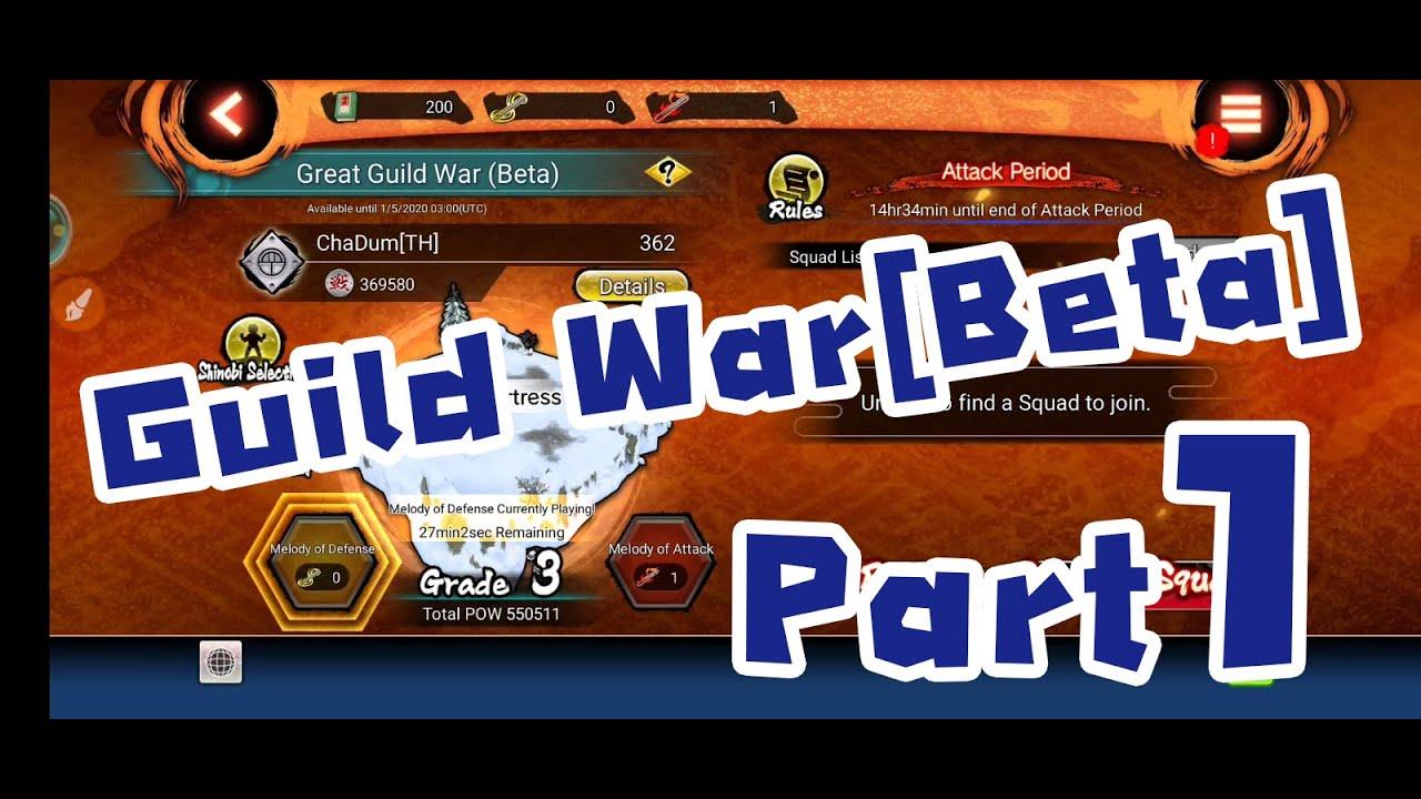 Naruto x Boruto Ninja Voltage Giuld War Beta Part.1 [Attack]