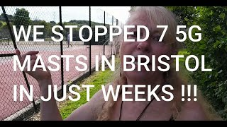 We Are Stopping 5G Masts in Bristol