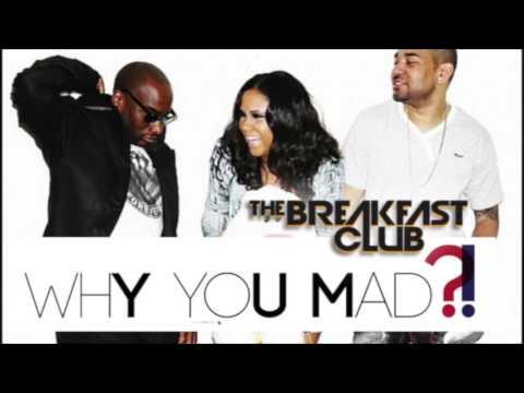 Tell Em Why You Mad! | The Breakfast Club (2/11/2016)