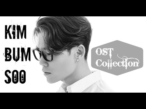KIM BUM SOO (김범수) - OST Collection