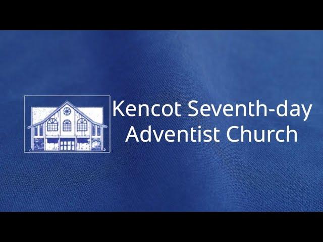Sabbath School & Divine Hour  - Kencot SDA Church -  October 9, 2021