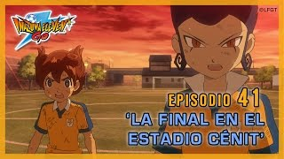 vuclip Episodio 41 Inazuma Eleven Go Castellano «¡La final en el Estadio Cenit!»
