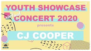 Youth Showcase Concert 2020 Presents: CJ Cooper