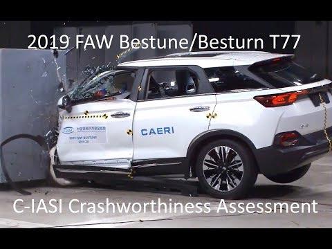 2019-2021 FAW Bestune/Besturn T77 C-IASI Crashworthiness Tests