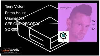 Terry Victor - Porno House (Original Mix)
