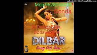 Dilber Dilber New Song [Singer Neha Kakkar][Dholki Mix] Dj Deepu Babu Gonda Mob,9628956000