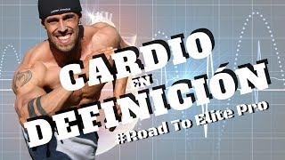 CARDIO AYUNAS DEFINICIÓN + SUPLEMENTACIÓN | ELIMINAR GRASA #RoadToElitePro