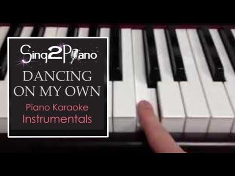(Full Length Lower Key) Dancing On My Own (Piano karaoke)