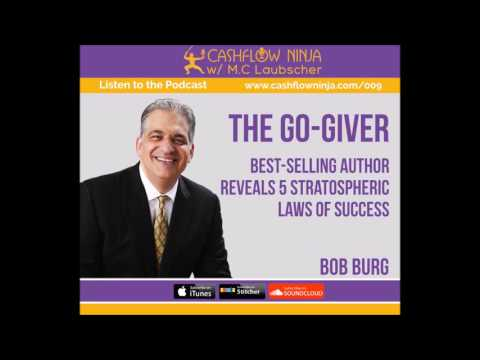 009: Bob Burg: The Go-Giver 5 Laws of Stratospheric Success