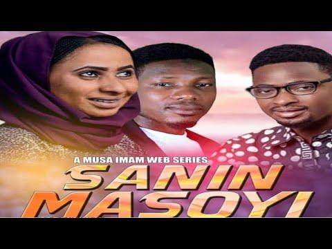 SANIN MASOYI [FULL  EPISODE 1] LOVE STORY