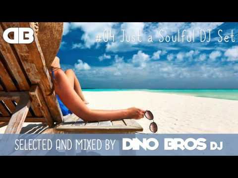 Just a Soulful DJ Set (Soulful House Mix)