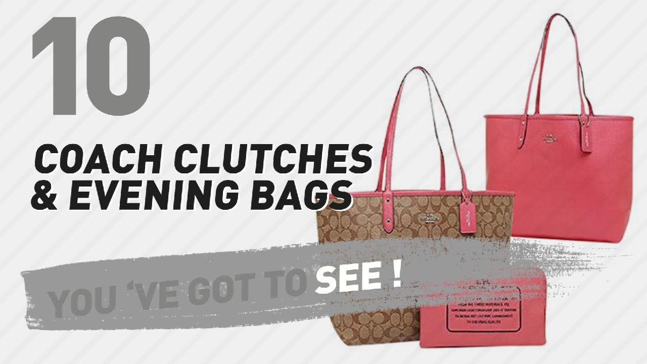 b8bfb4655c Coach Clutches   Evening Bags    New   Popular 2017 - YouTube